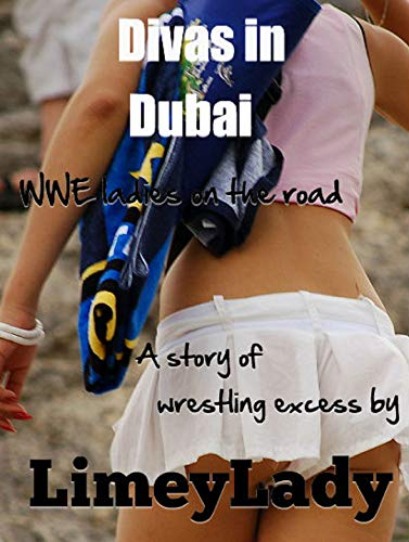 Divas in Dubai: Sexy fun for everyone! (English Edition)