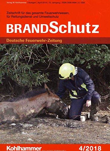 BrandSchutz Deutsche Feuerwehr-Zeitung [Abonnement jeweils 12 Ausgaben jedes Jahr]