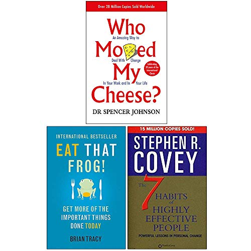 Who Moved My Cheese, Eat That Frog, The 7 Habits of Highly Effective People 3 Books Collection Set