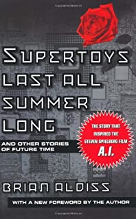 Supertoys Last All Summer Long: and Other Short Stories