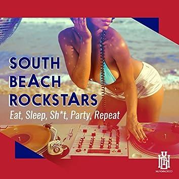 Eat, Sleep, Sh*t, Party, Repeat