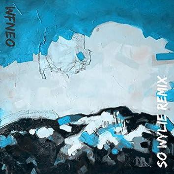 WFNEO (So Wylie Remix)