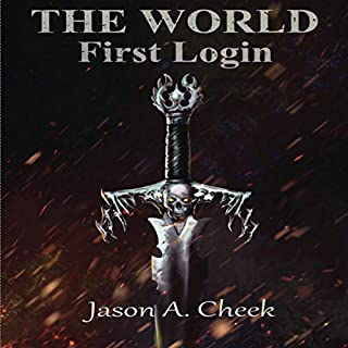 First Login     The World, Book 1              By:                                                                                                                                 Jason Cheek                               Narrated by:                                                                                                                                 Jason Hill                      Length: 8 hrs and 49 mins     400 ratings     Overall 4.6