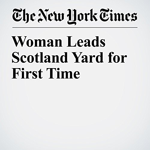 Woman Leads Scotland Yard for First Time copertina