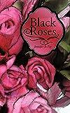 Blaxk Roses