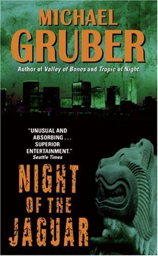 Night of the Jaguar: A Novel (Jimmy Paz Book 3) (English Edition) eBook: Gruber, Michael: Amazon.es: Tienda Kindle
