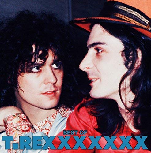 BEST OF T. REXXXXXXX / T. Rex