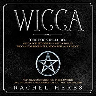 Wicca: This Book Includes: Wicca for Beginners + Wicca Spells. Wiccan for Beginners, Moon Rituals & Magic. cover art