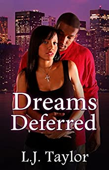 Dreams Deferred (Brooks Sisters Dreams Series Book 2) by [L.J. Taylor]