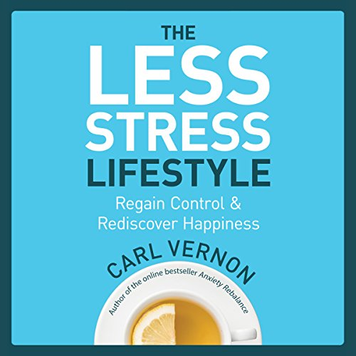 The Less-Stress Lifestyle audiobook cover art