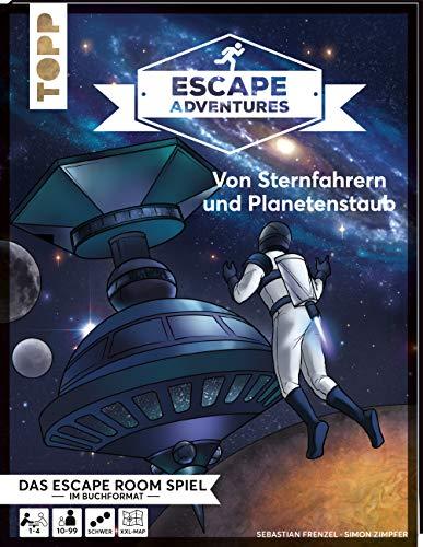 Escape Adventures – Von Sternfahrern und Planetenstaub: Das ultimative Escape-Room-Erlebnis jetzt auch als Buch! Mit XXL-Sternenkarte für 1-4 Spieler. 90 Minuten Spielzeit