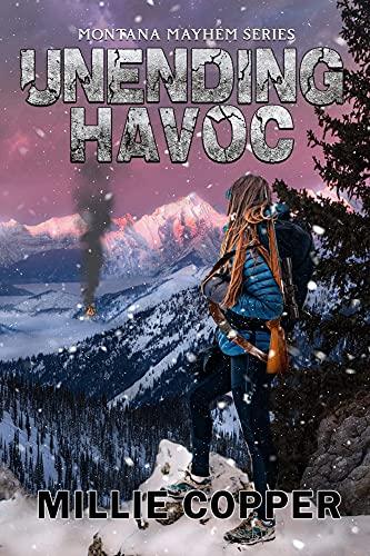 Unending Havoc: Montana Mayhem Book 1 | America's New Apocalypse by [Millie Copper]