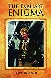 Earhart Enigma, The: Retracing Amelia's Last Flight