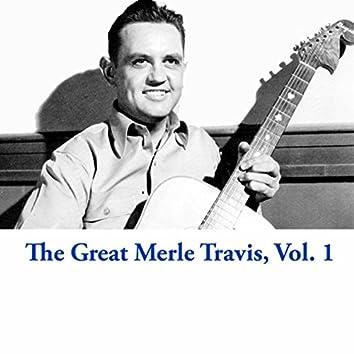 The Great Merle Travis, Vol. 1