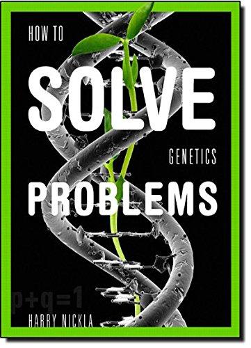 How To Solve Genetics Problems