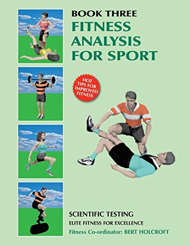 Book 3: Fitness Analysis for Sport: Academy of Excellence for Coaching of Fitness Drills