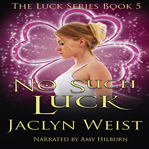No Such Luck Audiobook By Jaclyn Weist cover art