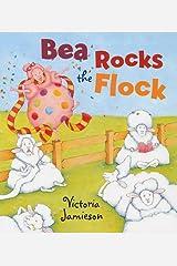 Bea Rocks the Flock Hardcover