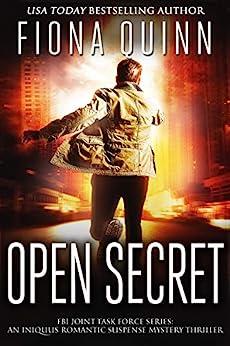 Open Secret (FBI Joint Task Force Series Book 1) by [Fiona Quinn]