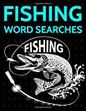 Fishing Word Searches: Fishing and Fish Wordsearch Puzzle Collection
