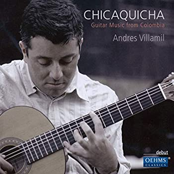 Chicaquicha  Guitar Music from Colombia