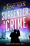 Surrender in Crime (Partners in Crime Thrillers Book 4)