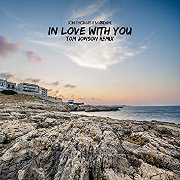 In Love With You (Tom Jonson Remix)