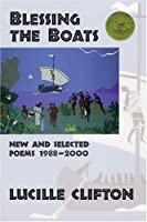 Blessing the Boats: New and Selected Poems 1988-2000 (American Poets Continuum Series)