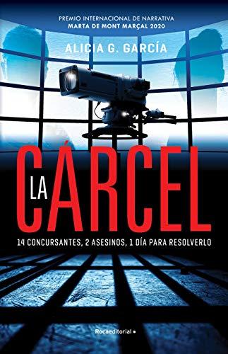 La crcel: Premio Mont Maral 2020 (Thriller y suspense)