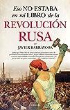Eso no estaba en mi libro de la Revolución rusa (Historia)