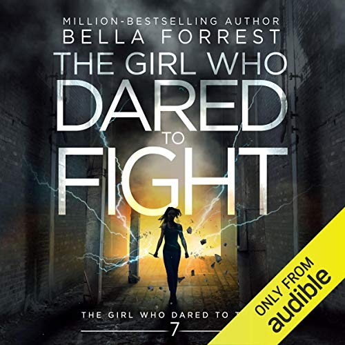 The Girl Who Dared to Think 7: The Girl Who Dared to Fight audiobook cover art
