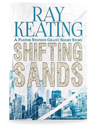 Shifting Sands: A Pastor Stephen Grant Short Story (The Pastor Stephen Grant Series Book 10) (English Edition)