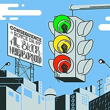 "All Black Neighborhood (feat. Royce da 5'9"")"