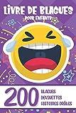 LIVRE DE BLAGUES POUR ENFANTS: 200...