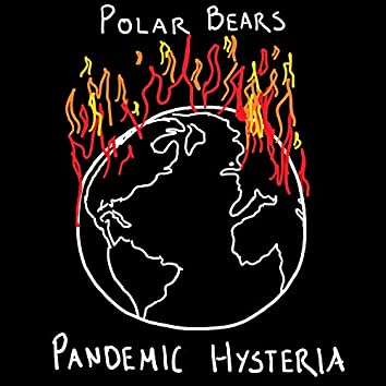 Pandemic Hysteria