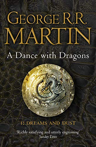 A Dance With Dragons: Part 1 Dreams and Dust: Book 5 (A Song of Ice and Fire)