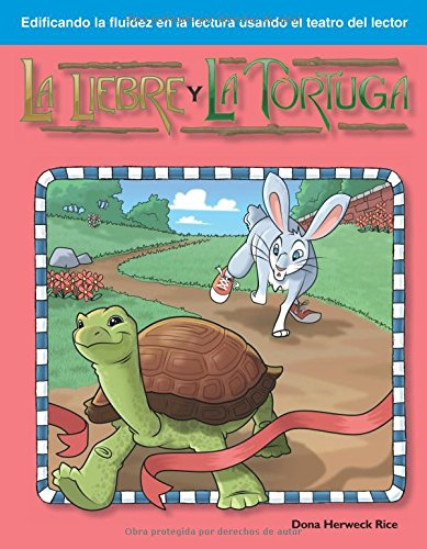La Liebre y la Tortuga: Fables (Building Fluency Through Reader's Theater)