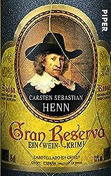 """Gran Reserva"" von Carsten Sebastian Henn..."