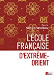 L'Ecole française d'Extrême-Orient