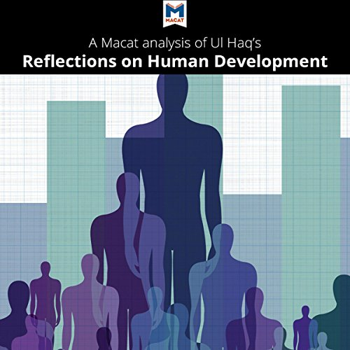 A Macat Analysis of Mahbub ul Haq's Reflections on Human Development audiobook cover art