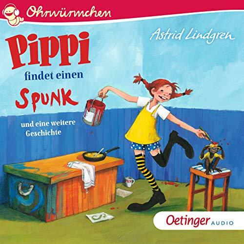 Pippi findet einen Spunk und eine weitere Geschichte cover art
