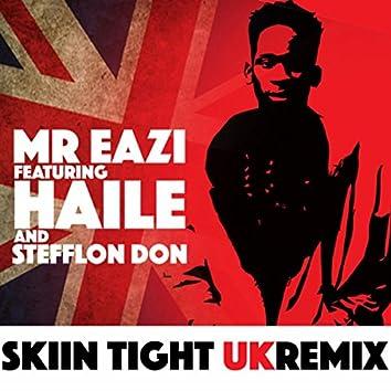 Skin Tight (UK Remix)