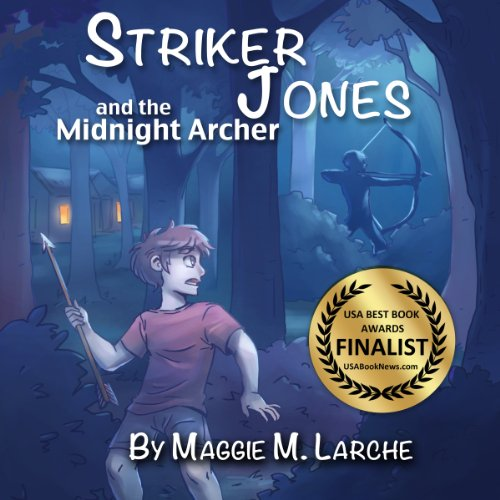 Striker Jones and the Midnight Archer audiobook cover art