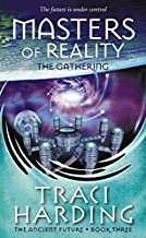 Masters of Reality: The Gathering Bk. 3