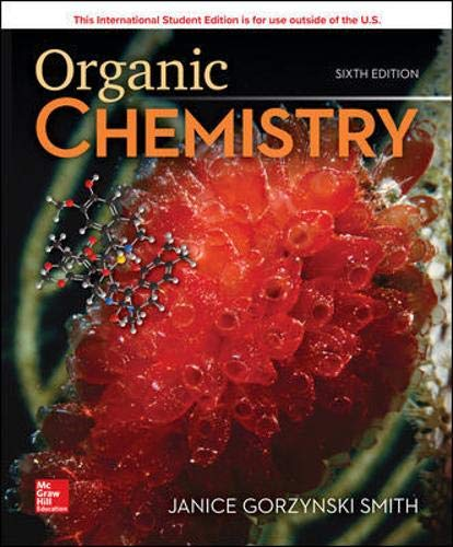 Compare Textbook Prices for Organic Chemistry 6 Edition ISBN 9781260565843 by Smith, Janice