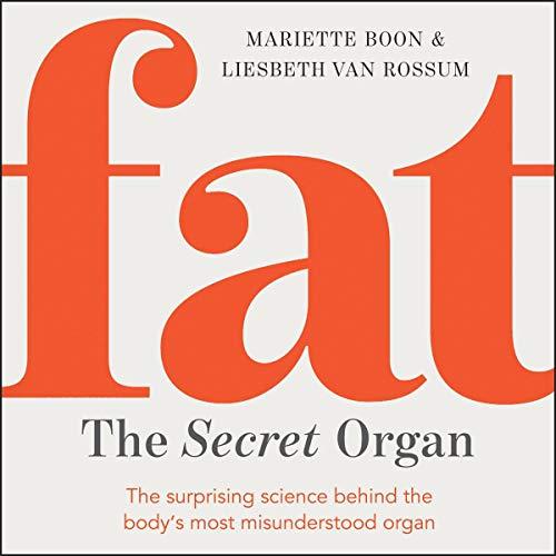 Fat: The Secret Organ audiobook cover art