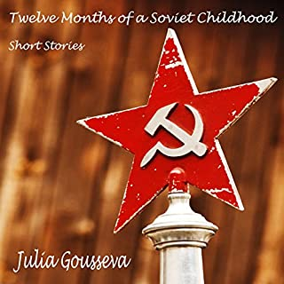 Twelve Months of a Soviet Childhood audiobook cover art