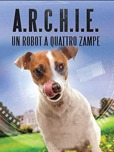 Archie - Un Robot A Quattro Zampe