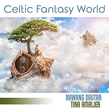 Celtic Fantasy World
