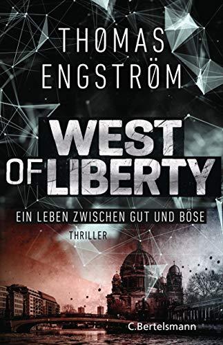West of Liberty: Ein Ludwig-Licht-Thriller (Die international erfolgreiche Agenten-Serie 1) (German Edition)